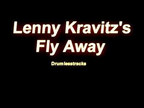 Lenny Kravitz - Fly Away [Drumlesstrack]