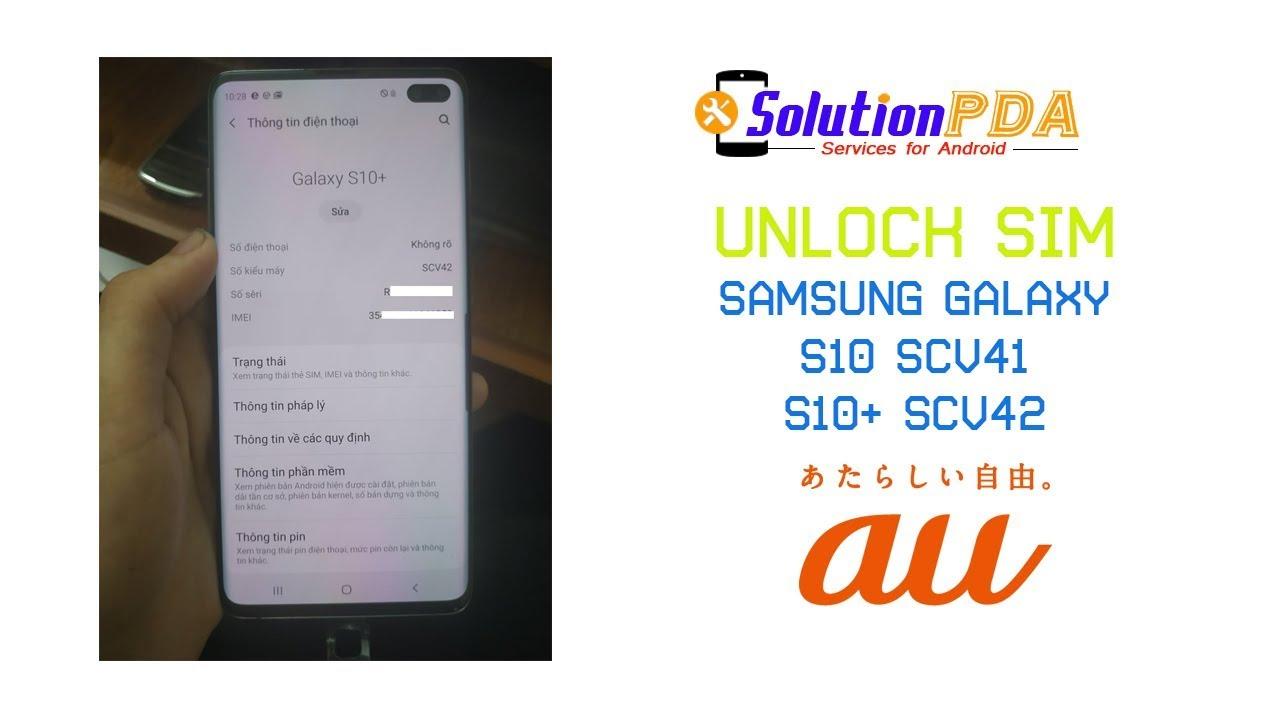 Unlock Samsung Galaxy S10+ SCV42 S10 SCV41 au KDDI Japan