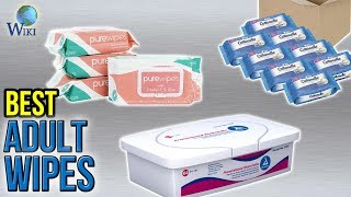 10 Best Adult Wipes 2017
