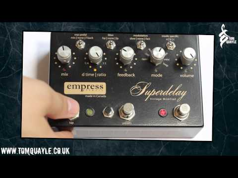 Empress Super Delay Vintage Modified Demo - www.tomquayle.co.uk