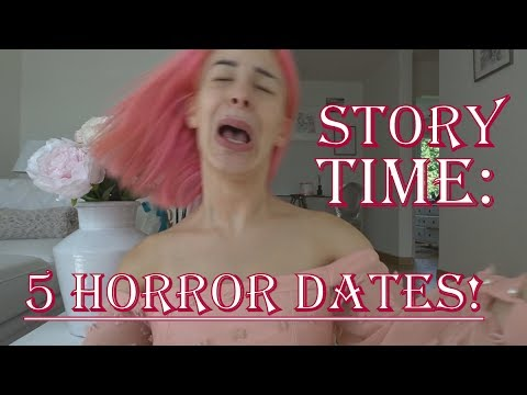 STORY TIME: 5 HORROR DATES!