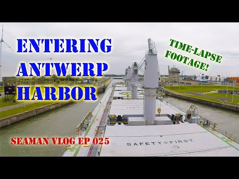 Our Ship Enters the Locks to Antwerp | Seaman VLOG 025