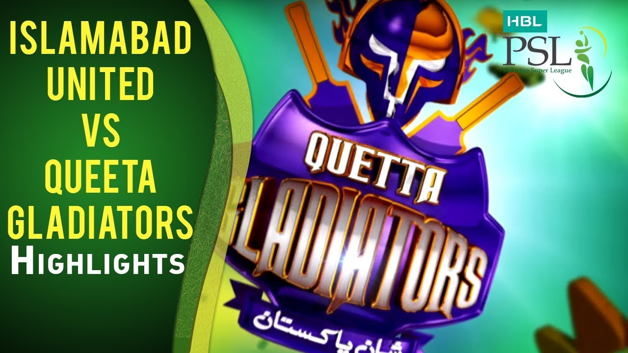 HBL PSL Final - Islamabad United vs Quetta Gladiators - Highlights