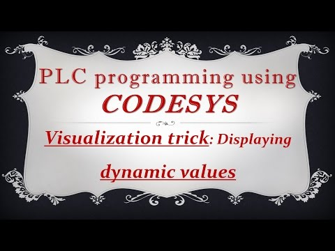 CODESYS: Visualization trick - Displaying dynamic values in the visualization window