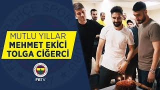 Mehmet Ekici ve Tolga Ciğerci'nin Doğum Günlerini Kutladık 🎂