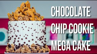 How To Make a CHOCOLATE CHIP COOKIE MEGA CAKE! With GIANT COOKIES & COOKIE BUTTER Buttercream!