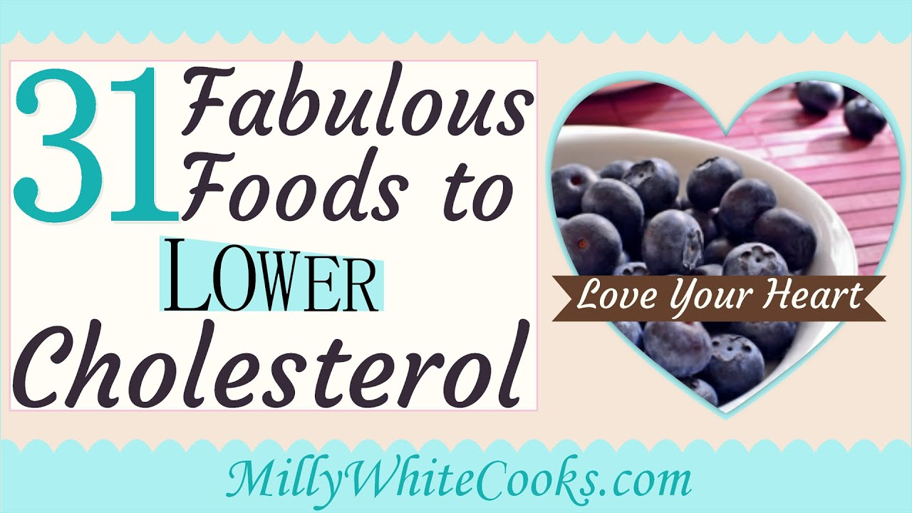 31 fabulous low cholesterol diet foods how to lower cholesterol 31 fabulous low cholesterol diet foods how to lower cholesterol naturally youtube forumfinder Images