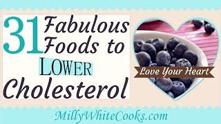 Fabulous Low Cholesterol Foods