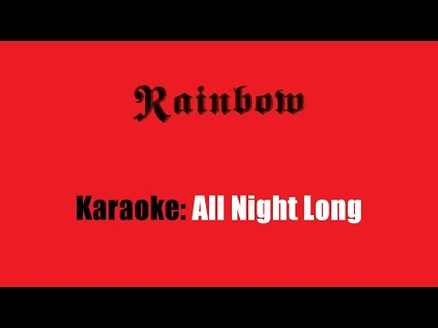 Karaoke: Rainbow / All Night Long