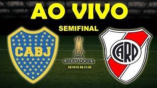 Boca Juniors x River Plate Ao Vivo | Libertadores | Semifinal