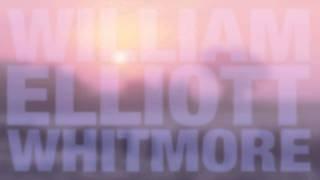 William Elliot Whitmore - Everyday
