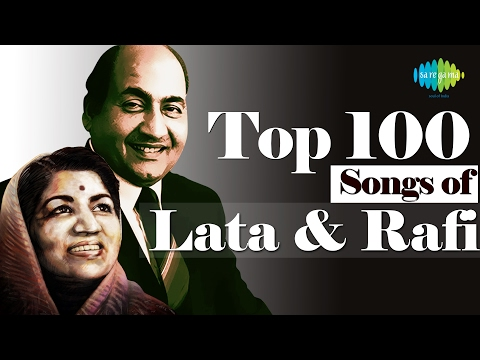 Top 100 songs of Lata & Mohd Rafi   लता  रफ़ी  के 100 गाने  HD Songs  One Stop Jukebox