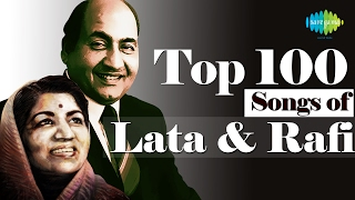 Top 100 Songs Of Lata & Mohd Rafi , लता रफ़ी के 100 गाने , HD Songs , One Stop Jukebox