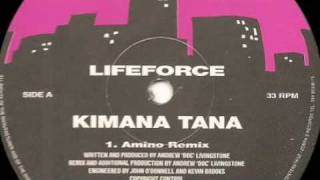 Lifeforce - Kimana Tana (Original Mix)