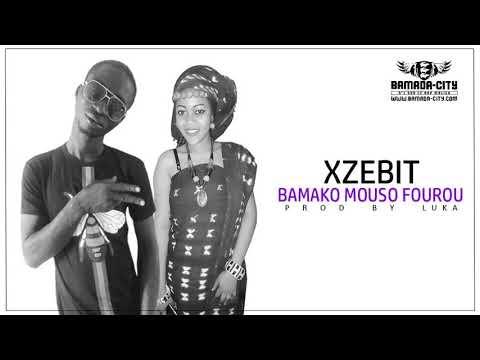 XZEBIT - BAMAKO MOUSO FOUROU