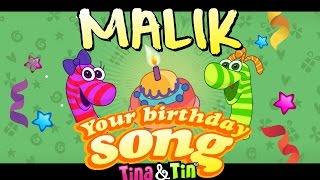 Tina&Tin Happy Birthday MALIK🐣 🐶 🐱  (Personalized Songs For Kids) 🙈 🐟 🎁