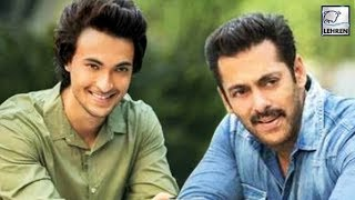 Salman Khan To Launch Brother-In-Law Aayush Sharma | LehrenTV