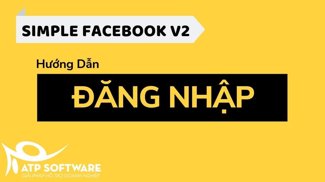 Hướng dẫn đăng nhập tài khoản Facebook vào Simple Facebook v2