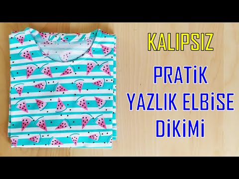 KALIP KULLANMADAN PRATİK YAZLIK ELBİSE DİKİMİ | DIY, PRACTICAL SUMMER DRESSING SEWING, NO PATTERN