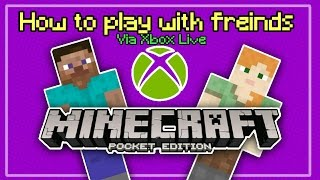 How To Join Your Friends Via Xbox Live Minecraft Pocket Edition!