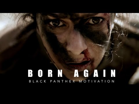 BORN AGAIN | Motivational Video – 2018