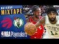 Boston Celtics vs Toronto Raptors | NBA Mixtape | MaxaMillion711