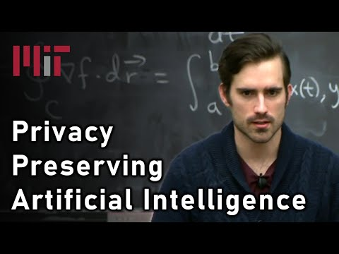 Privacy Preserving AI (Andrew Trask) | MIT Deep Learning Series