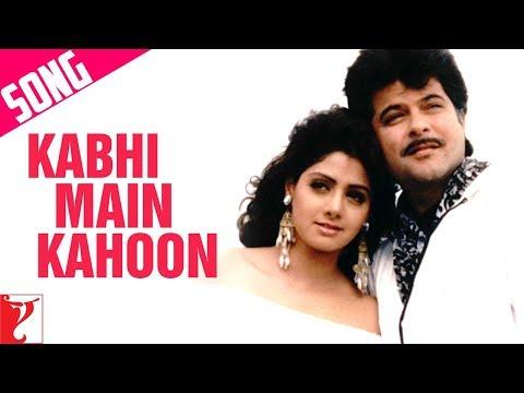 Kabhi Main Kahoon Song  Lamhe  Anil Kapoor  Sridevi