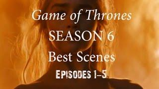 Game of Thrones Season 6 Best Scenes Part 1