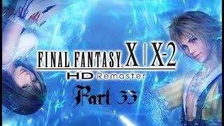 Lancer Plays Final Fantasy X: HD Remaster - Part 33: Tethering the Thunder Plains