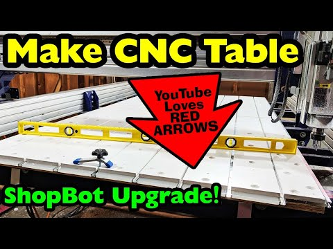 Making A New Table For My ShopBot CNC Machine