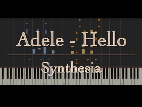 "Adele - ""Hello"" (Piano / Instrumental Cover in Synthesia)"