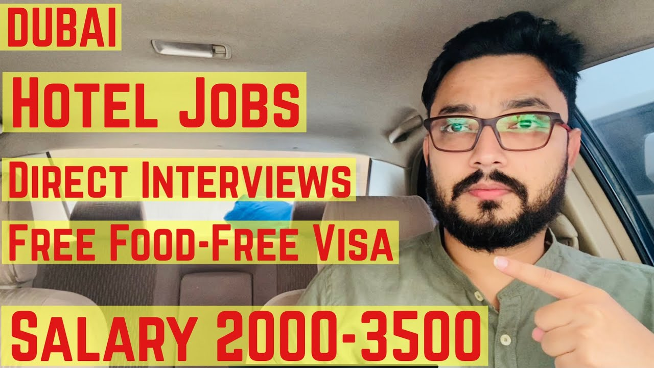 Dubai Hotel Jobs | Hotel Jobs In Dubai | Urgent Hiring | Direct Interviews