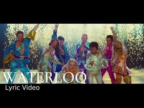 Waterloo (from the movie Mamma Mia!) | Lyric Video