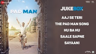 Padman - Full Movie Audio Jukebox|Akshay Kumar, Sonam Kapoor, Radhika Apte|Amit Trivedi|Kausar Munir