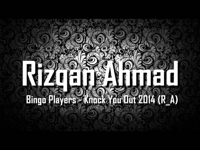 bingo-players-knock-you-out-2014-r-a-breakbeat-remix