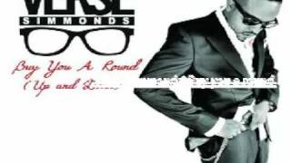 VERSE SIMMONDS BUY YOU A ROUND (instrumental)