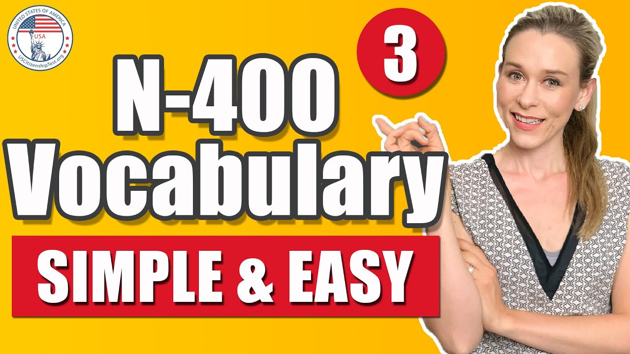 N 400 words and definitions you must know | SIMPLE AND EASY TO REMEMBER Part 3