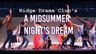 "Ridge High School's ""A Midsummer Night's Dream"""