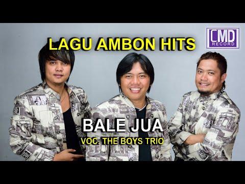THE BOYS TRIO POP AMBON - BALE JUA [Official Music Video] [HD]#Music