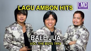 THE BOYS TRIO POP AMBON BALE JUA MP3 HD Music