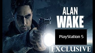 Could Alan Wake Become A PS5 Exclusive??