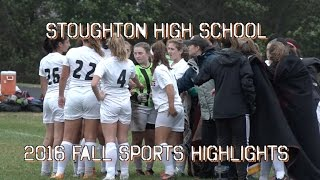 Stoughton High Fall Sports Highlights (2016)