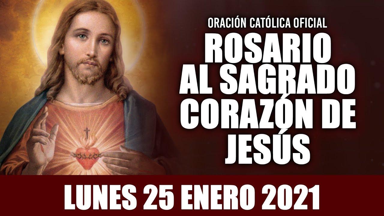 ROSARIO AL SAGRADO CORAZÓN DE HOY LUNES 25 DE ENERO DE 2021 ((SAGRADO CORAZÓN DE JESÚS))