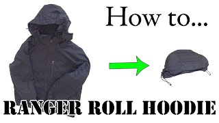 Army Hack: Ranger Roll a Hoodie or Hooded Jacket - Efficient Packing for Travel