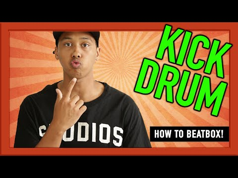 How to beatbox for beginners?- Kick Drum