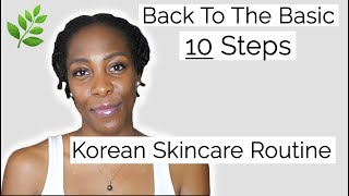 10 Step Korean Skin Care Routine | AMAZING Glass Skin Results | Basics YOU Should Know