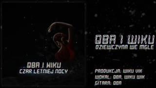 Qba I Wiku - Dziewczyna We Mgle