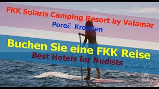 TOP FKK Solaris Camping Resort Poreč, Kroatien