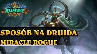 SPOSÓB NA DRUIDA - MIRACLE ROGUE - Hearthstone Decks (Rastakhan